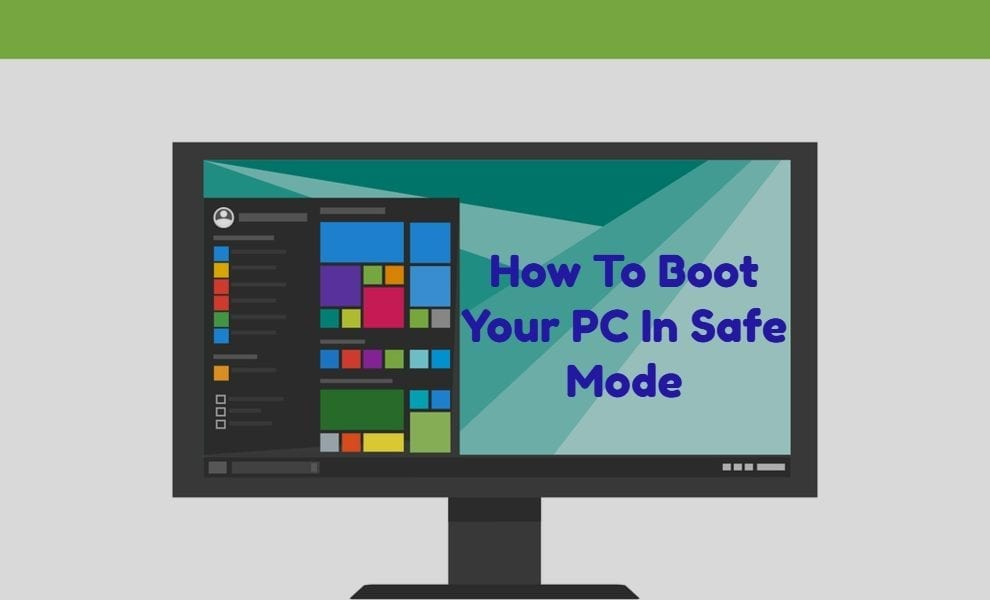 How to Boot Your windows OS in safe Mode