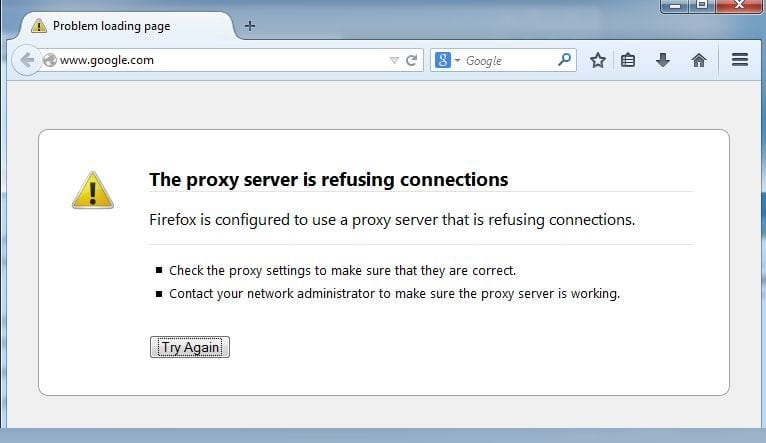 The Proxy Server Is Refusing Connections
