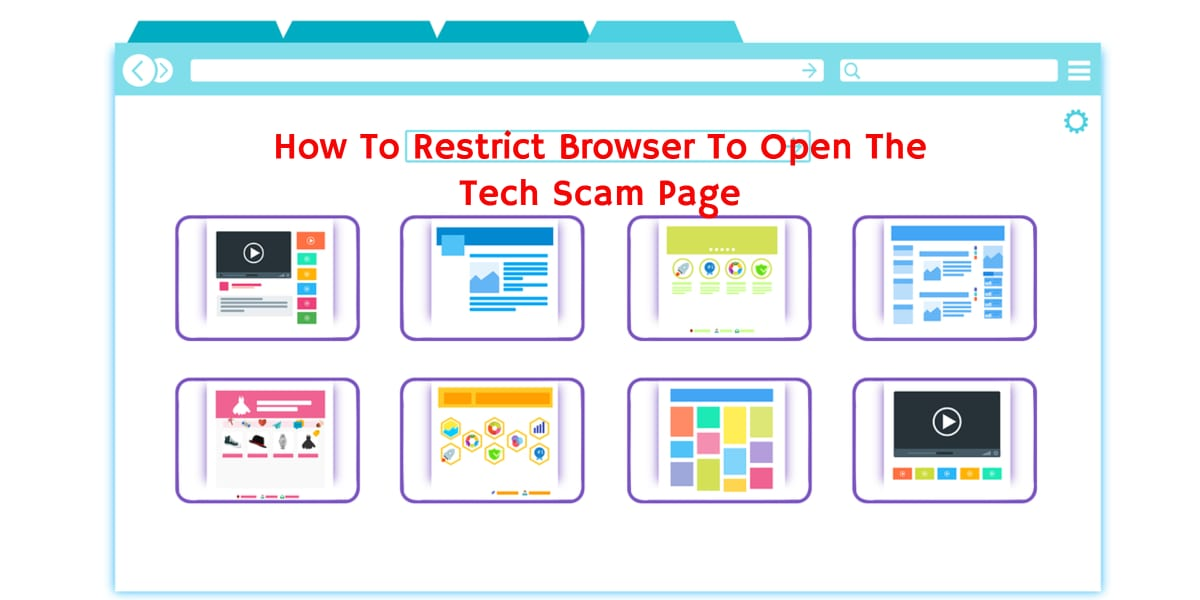 How To Restrict Browser To Open The Tech Scam Page