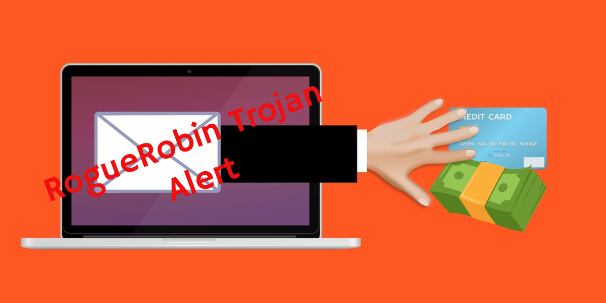 Remove RogueRobin Trojan horse