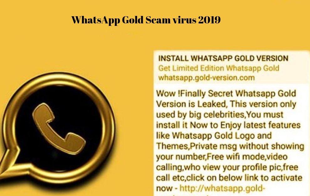 WhatsApp Gold Scam virus 2019