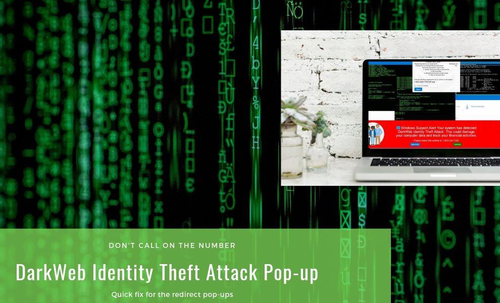 Remove DarkWeb Identity Theft Attack pop-ups