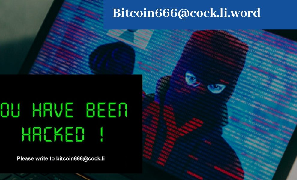 Remove Bitcoin666@cock.li.word Ransomware