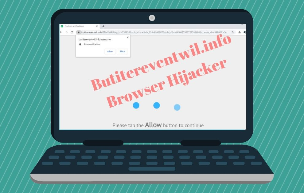 Remove Butitereventwil.info redirect