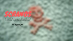 Remove Scranos rootkit virus