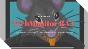 Remove WebMonitor RAT