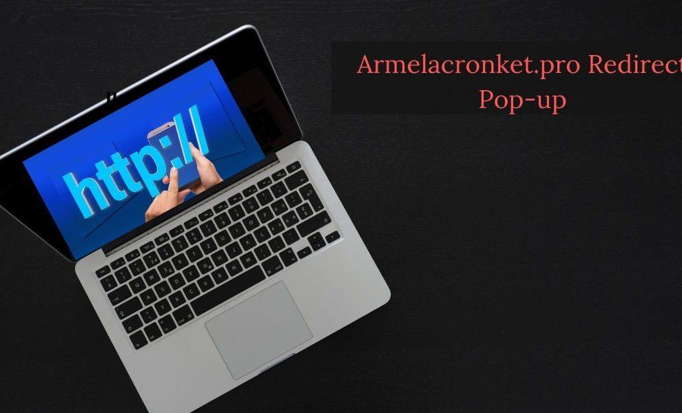 Remove Armelacronket.pro Redirect