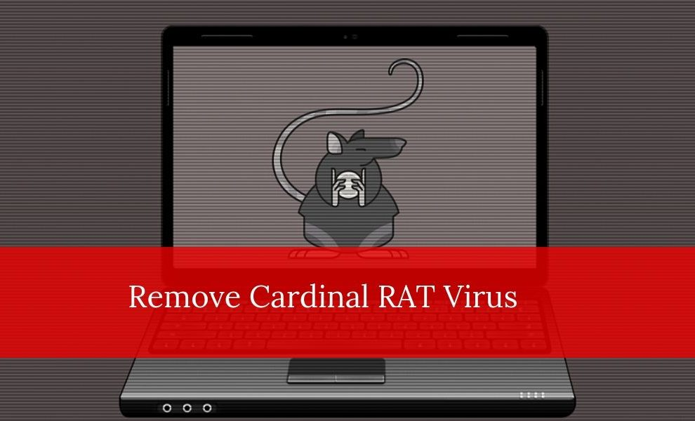 Remove Cardinal RAT Virus