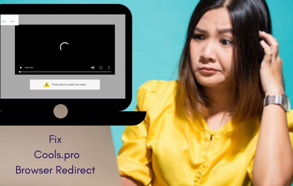Remove Cools.pro Browser Redirect