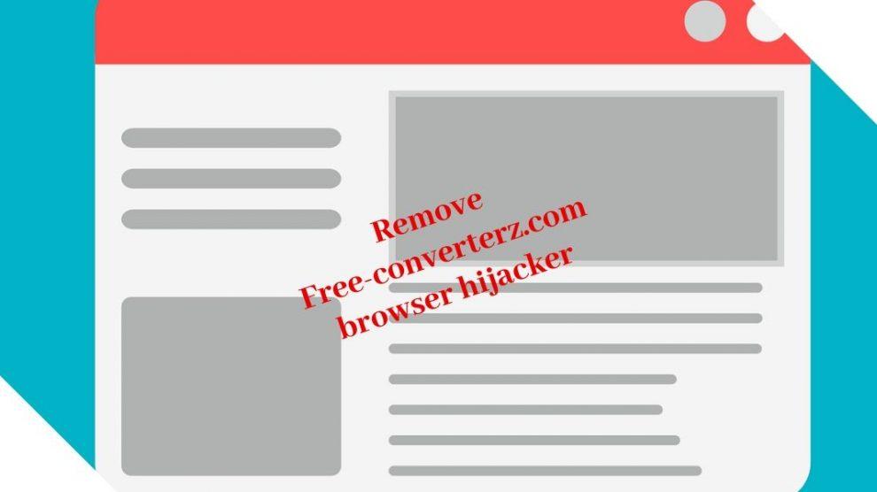 Remove Free-converterz.com Browser Hijacker
