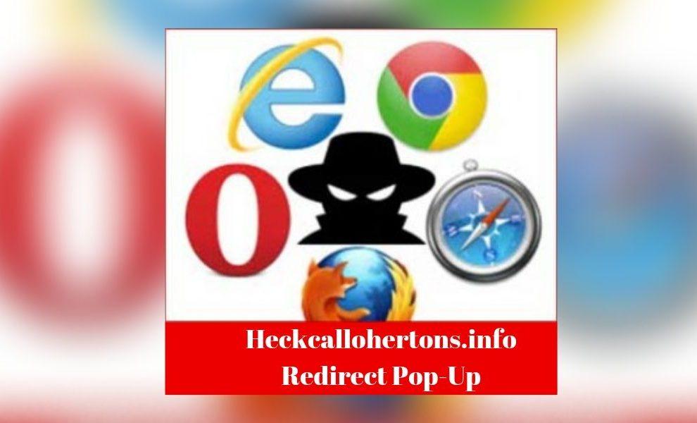 Remove Heckcallohertons.info Redirect