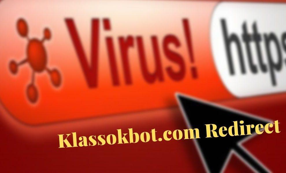 Remove Klassokbot.com Redirect