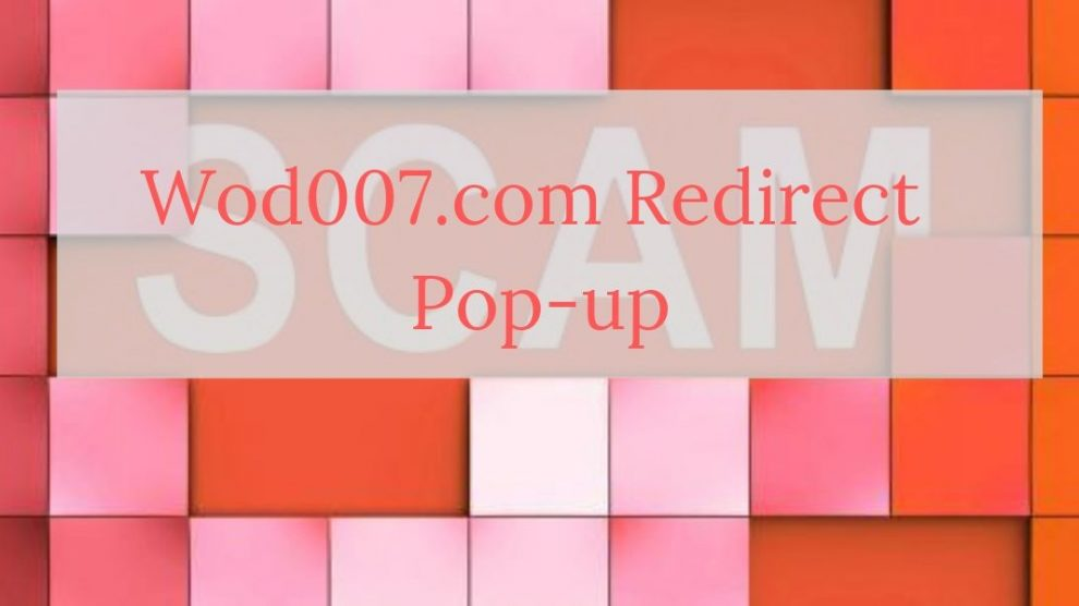 Remove Wod007.com Redirect