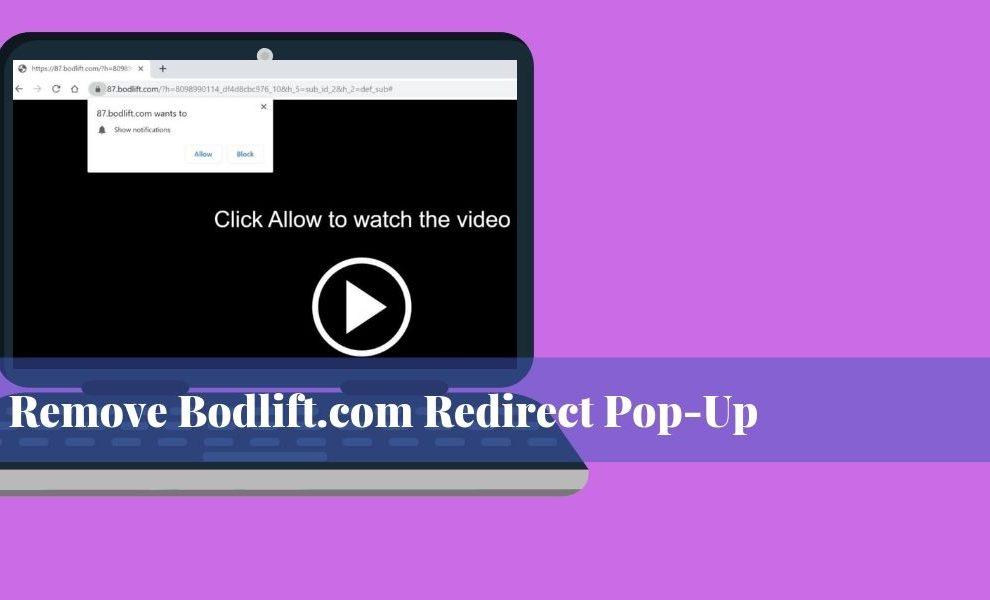 Remove Bodlift.com Redirect Pop-Up