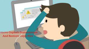 Remove Cephalo Ransomware And Restore .ceph files