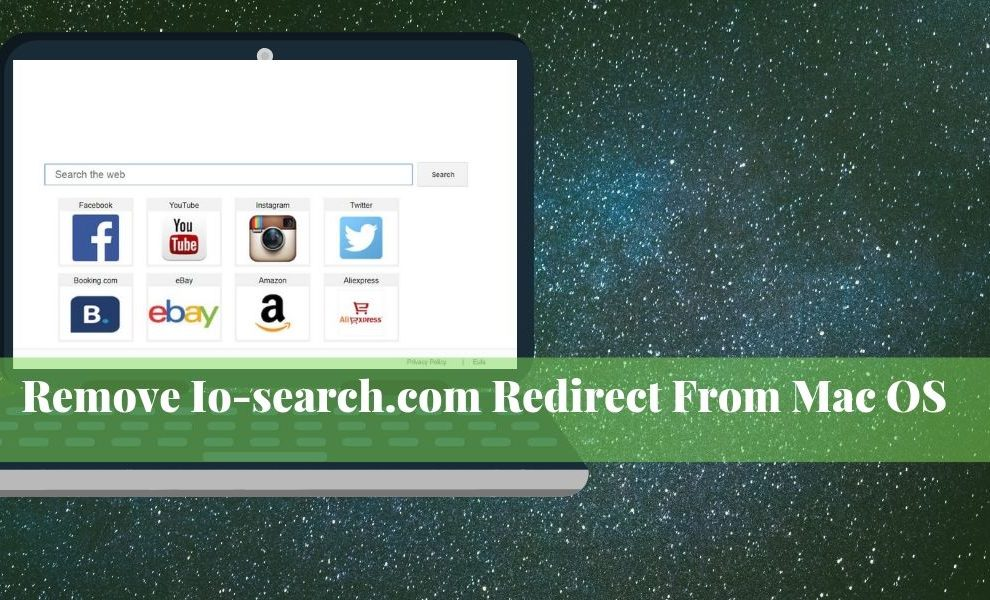 Remove Io-search.com Redirect From Mac OS
