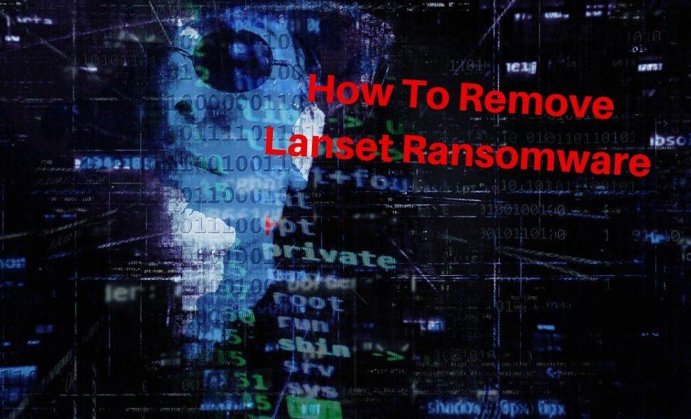 Remove Lanset ransomware