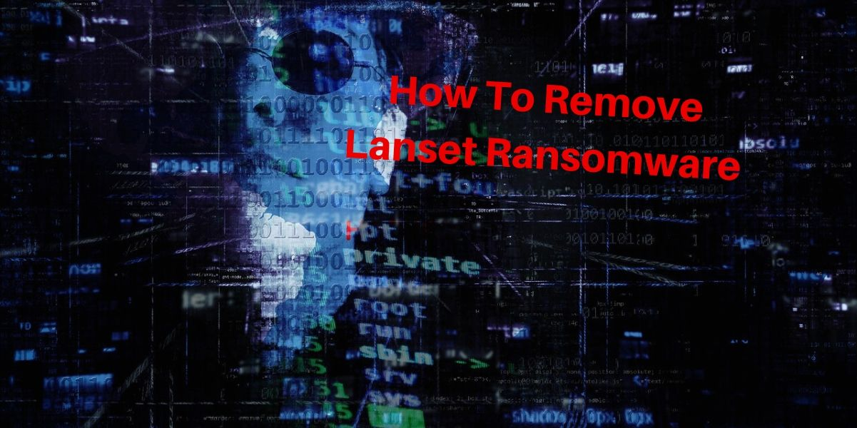 Remove Lanset ransomware
