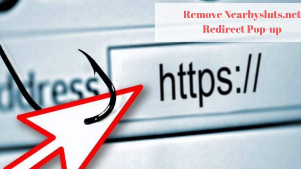 Remove Nearbysluts.net Redirect