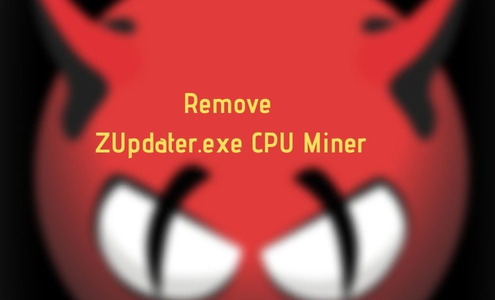 Remove ZUpdater.exe CPU Miner