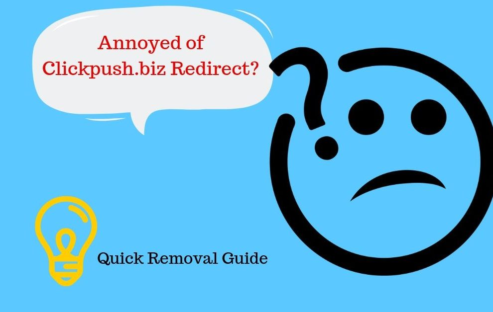 How To Remove Clickpush.biz Redirect Pop-ups