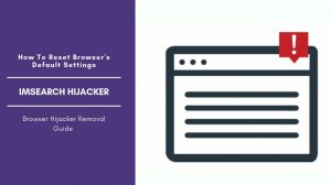 How To Remove ImSearch Browser Hijacker