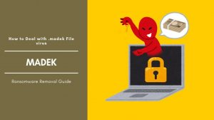 How To Remove MADEK Ransomware And Decrypt Files