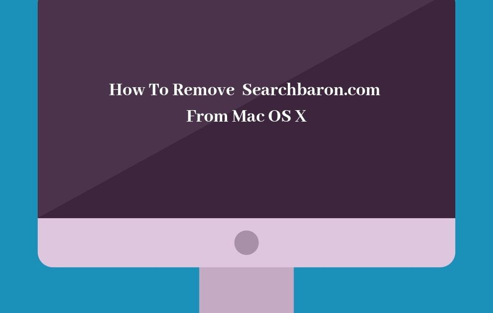 How To Remove Searchbaron.com From Mac OS X