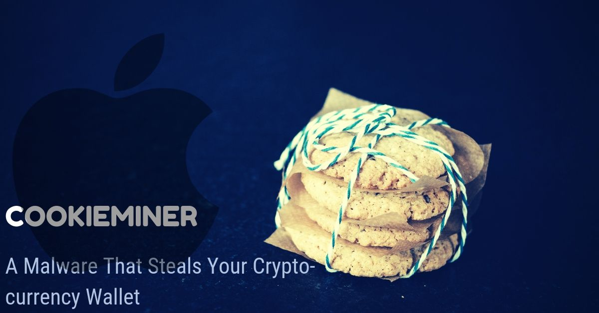 Remove CookieMiner Malware From Mac OS