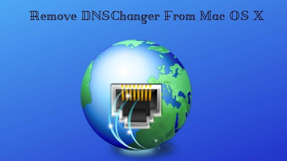 Remove DNSChanger From Mac OS X