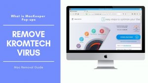 Remove Kromtech MacKeeper Virus (Mac Removal Guide)