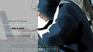 """How To Remove """"WIN-8×0007"""" Scam Pop-ups"""