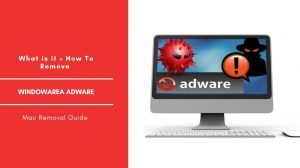How To Remove WindowArea Adware From Mac OS
