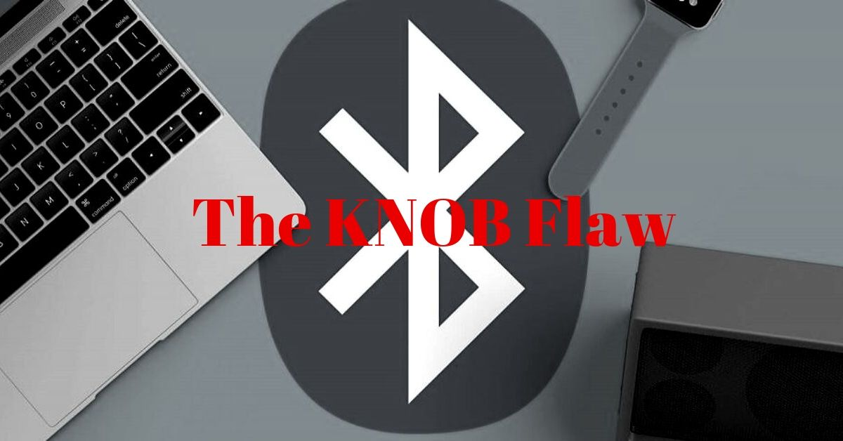 New Bluetooth KNOB Flaw Allows Attackers Manipulate Traffic
