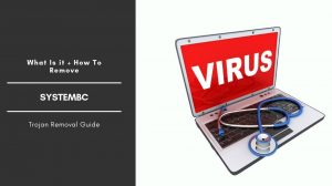 Remove SystemBC Virus From Windows OS