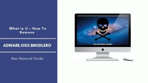 How To Remove AdWare.OSX.Bnodlero From Mac OS