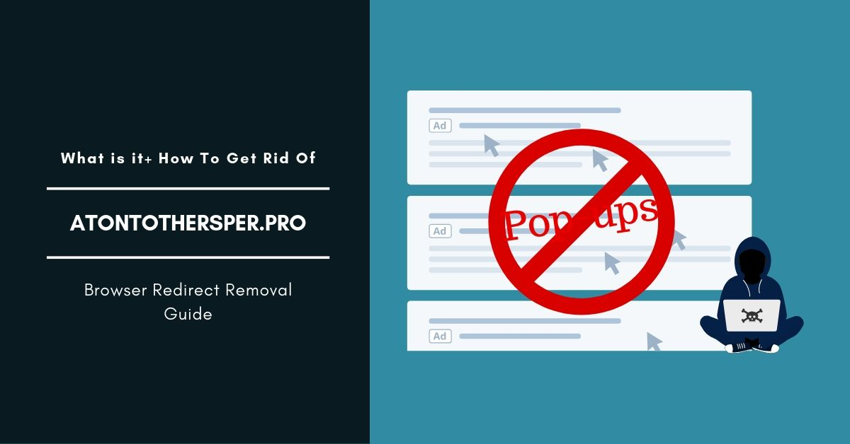 How To Remove Atontothersper.pro Pop-up Ads