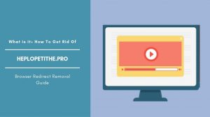 How To Remove Heplopetithe.pro Pop-up Ads