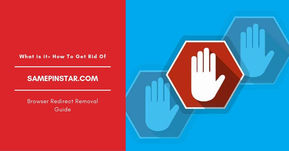 How To Remove Samepinstar.com Pop-up Ads