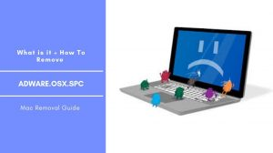 How to Remove AdWare.OSX.Spc From Mac OS