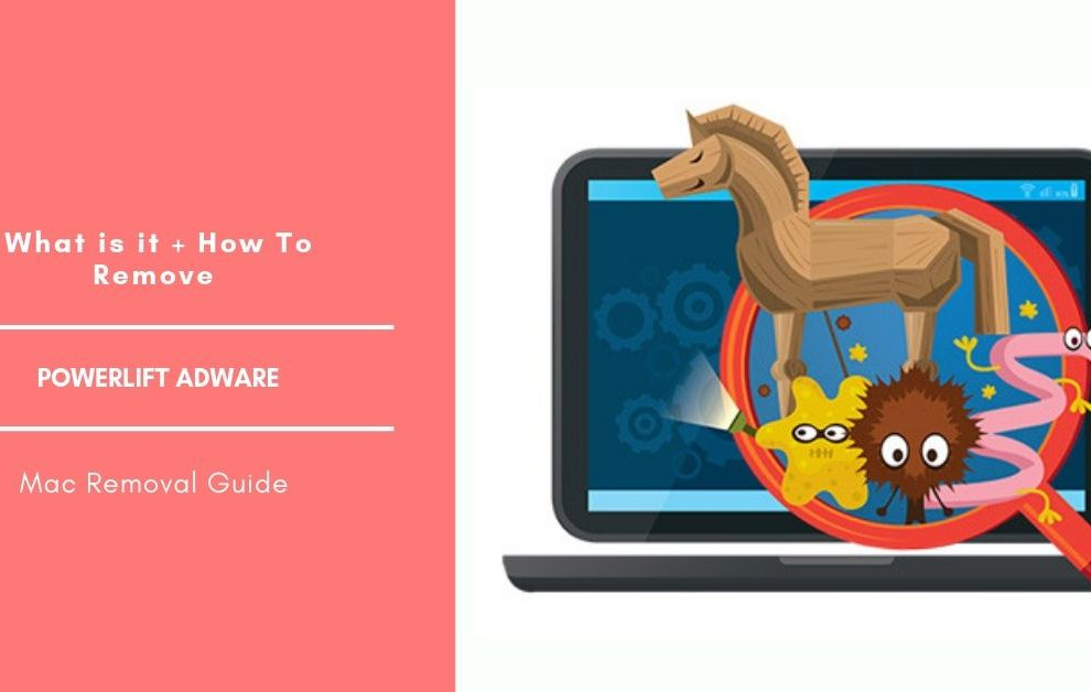 How to Remove PowerLift Adware From Mac OS - Cyber security