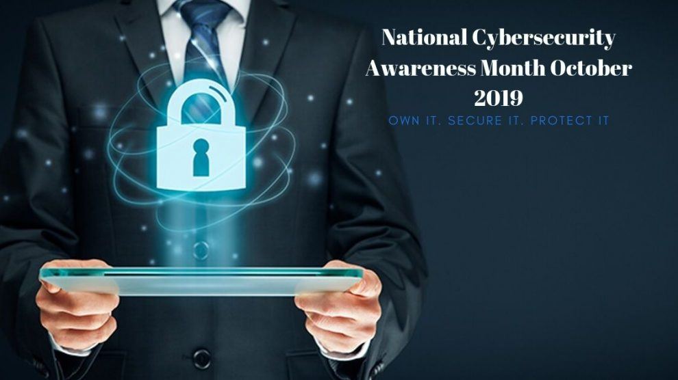 National Cybersecurity Awareness Month October 2019