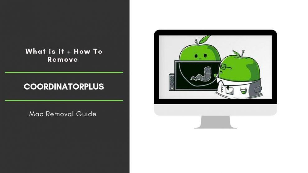 Remove CoordinatorPlus Adware From Mac OS