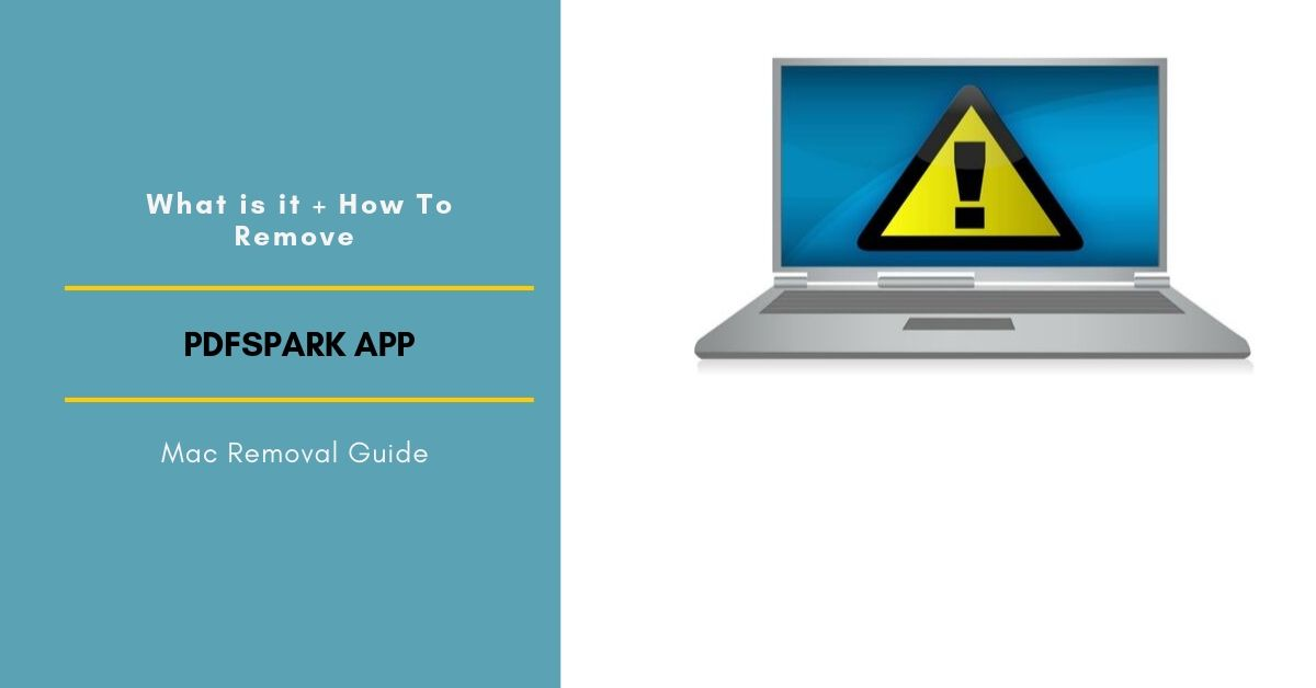 How To Remove PDFSpark Adware From Mac OS