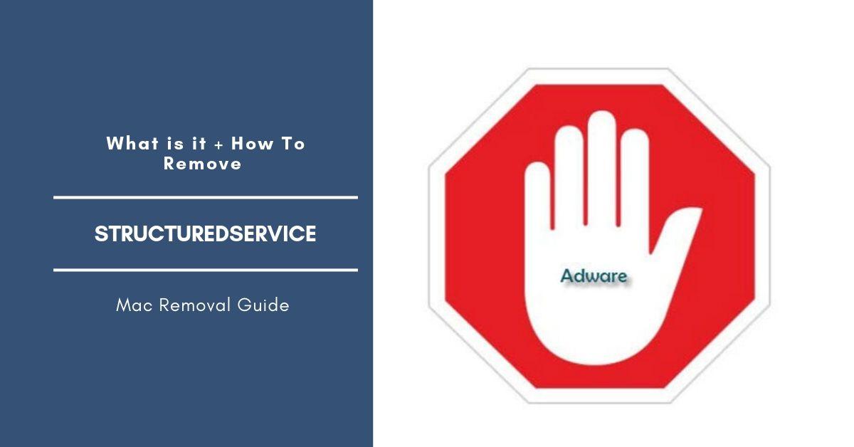 Remove StructuredService Adware On Mac