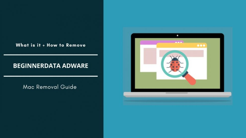 Remove BeginnerData Adware