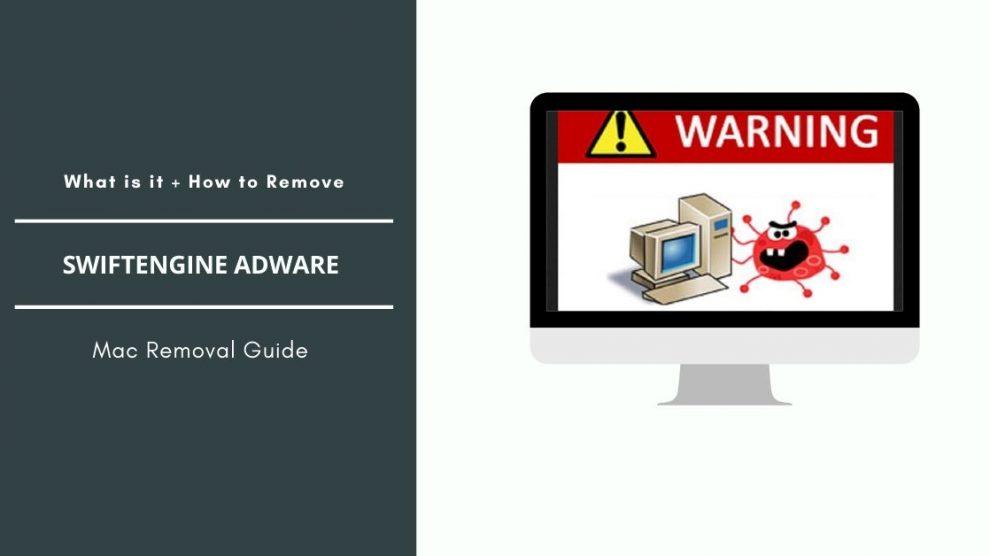 Remove SwiftEngine Adware From Mac OS