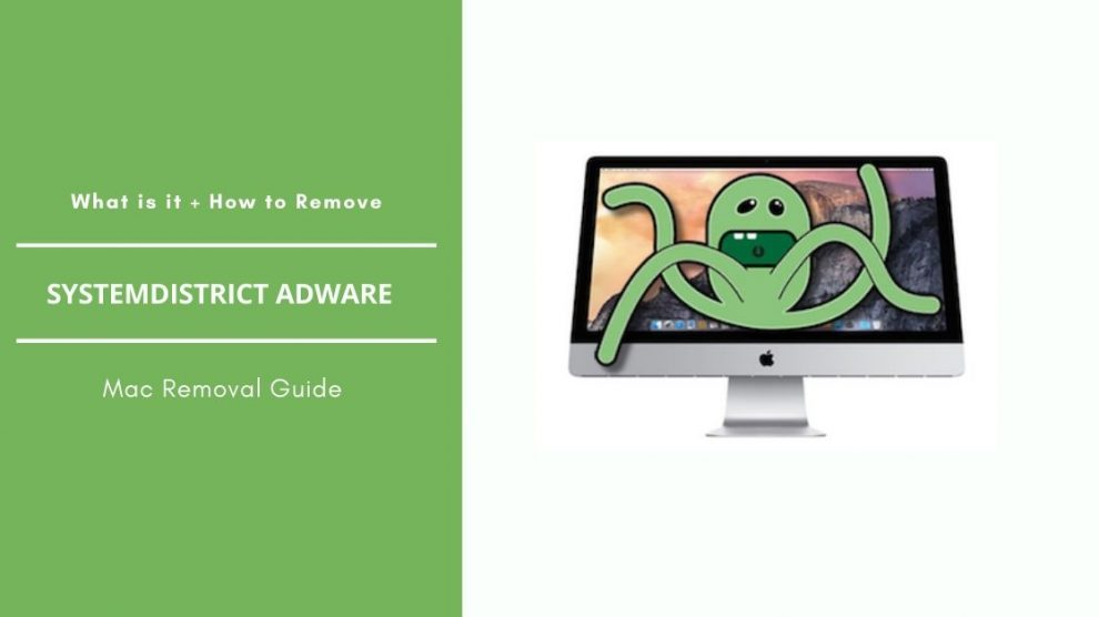 Remove SystemDistrict Adware From Mac OS