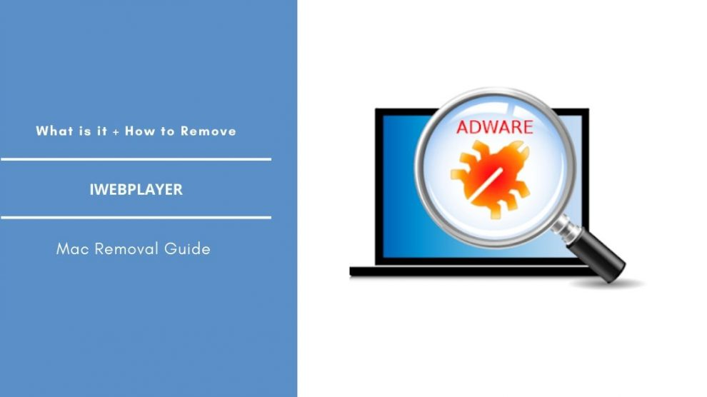 How To Remove iWebPlayer Adware From Mac