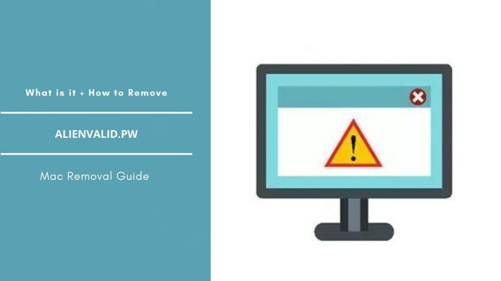 Remove Alienvalid.pw Redirect Pop-up From Mac